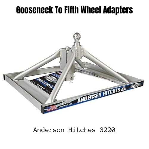 Gooseneck To Fifth Wheel Adapters - Anderson Hitches 3220