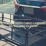 Hitch Mounted Cargo Carriers